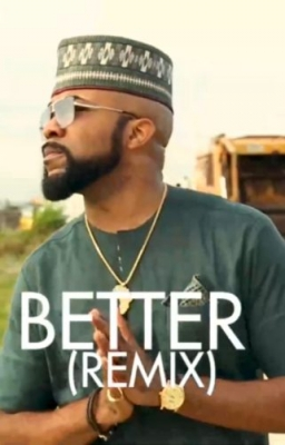 Banky W - Better (Remix) ft. Tekno